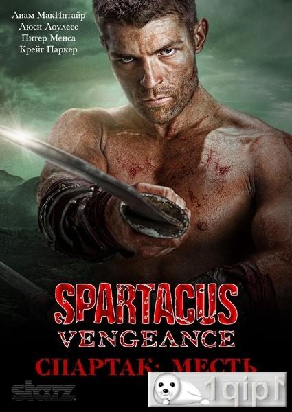 Спартак: Месть / Spartacus: Vengeance (2 сезон/2012/HDTVRip)